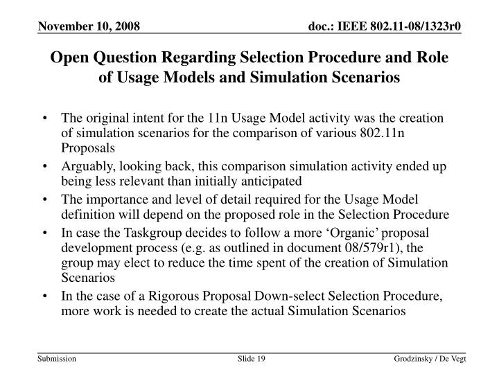 Open Question Regarding Selection Procedure and Role of Usage Models and Simulation Scenarios