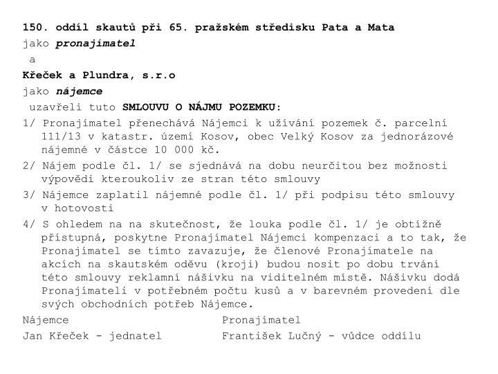 150. oddíl skautů při 65. pražském středisku Pata a Mata