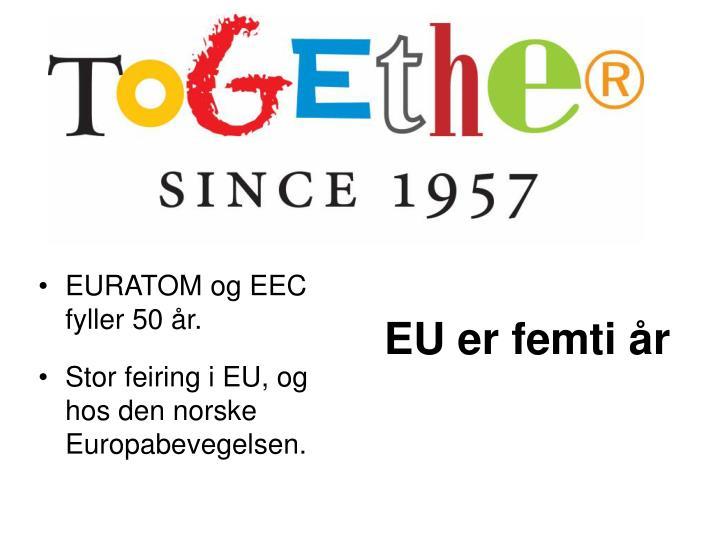 EU er femti år