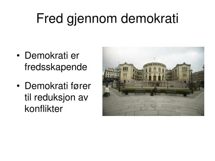 Fred gjennom demokrati