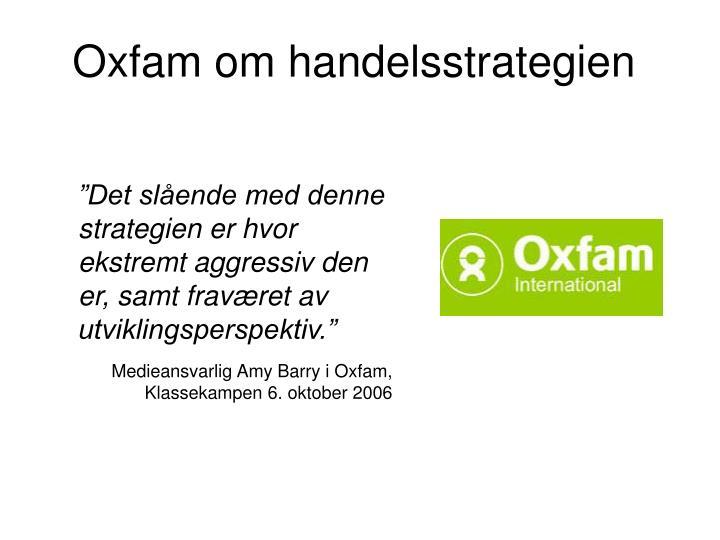 Oxfam om handelsstrategien
