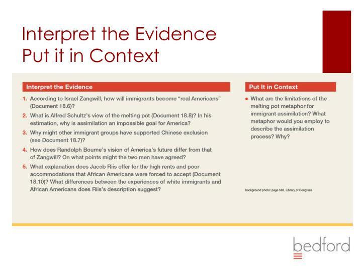 Interpret the Evidence