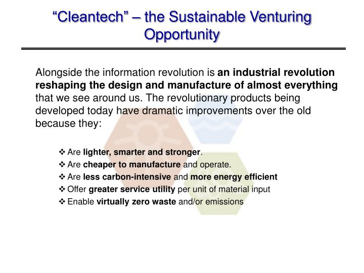 """Cleantech"" – the Sustainable Venturing Opportunity"