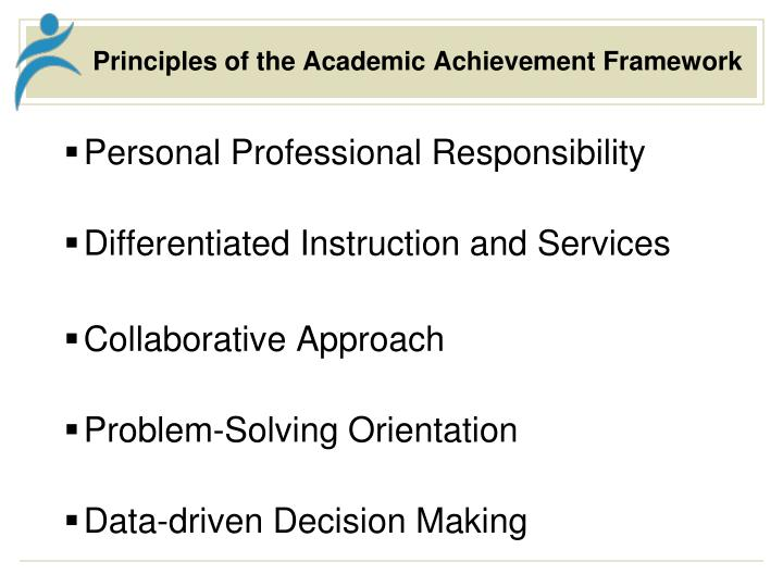Principles of the academic achievement framework