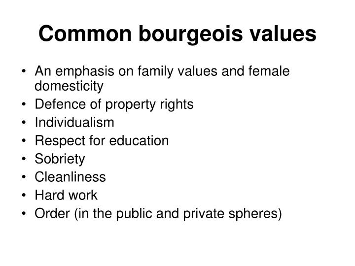 Common bourgeois values