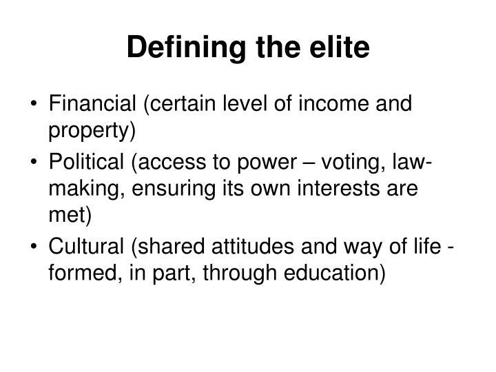 Defining the elite