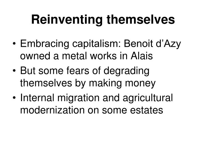 Reinventing themselves