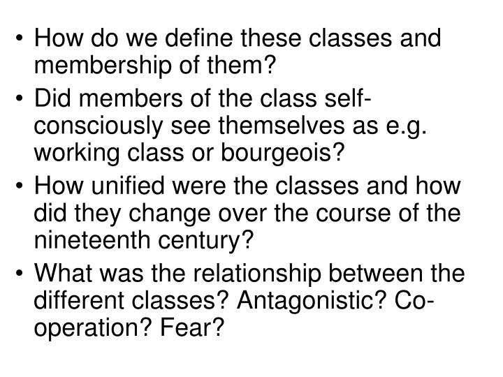 How do we define these classes and membership of them?