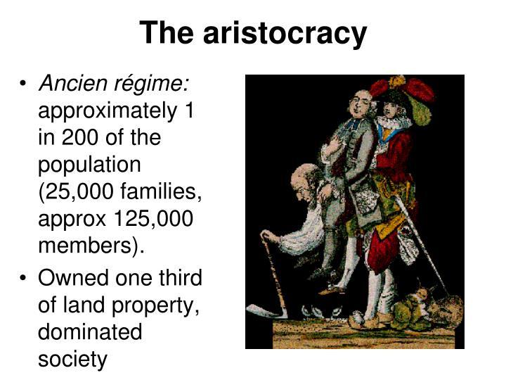 The aristocracy