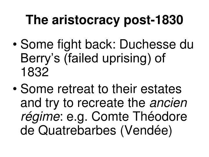 The aristocracy post-1830