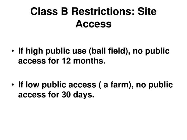 Class B Restrictions: Site Access