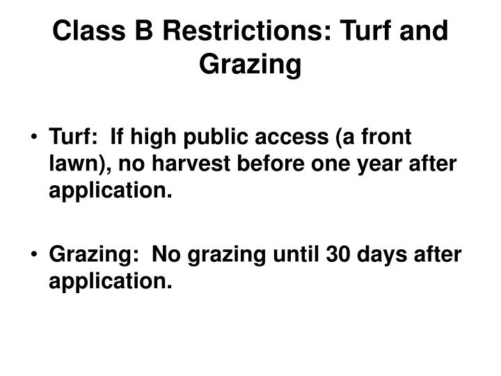 Class B Restrictions: Turf and Grazing