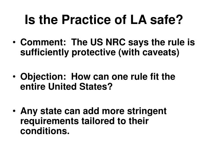 Is the Practice of LA safe?