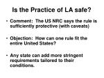 is the practice of la safe