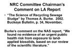 nrc committee chairman s comment on la report