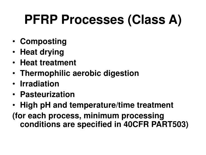 PFRP Processes (Class A)