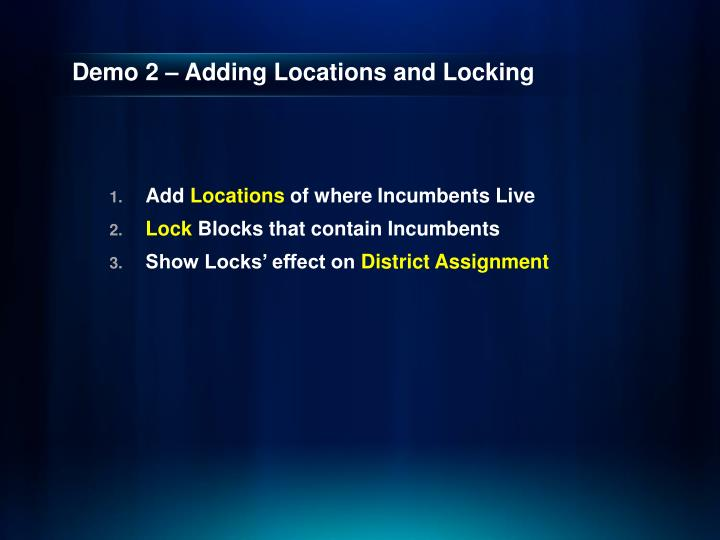 Demo 2 – Adding Locations and Locking