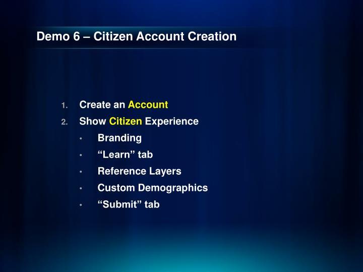 Demo 6 – Citizen Account Creation