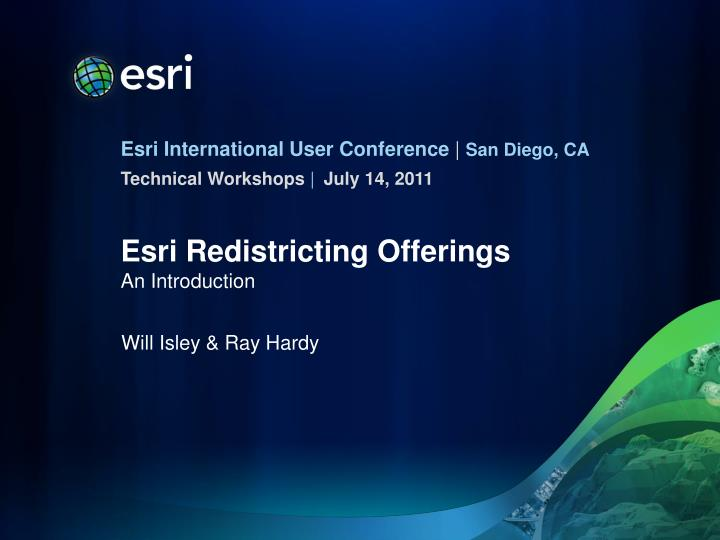 Esri redistricting offerings an introduction