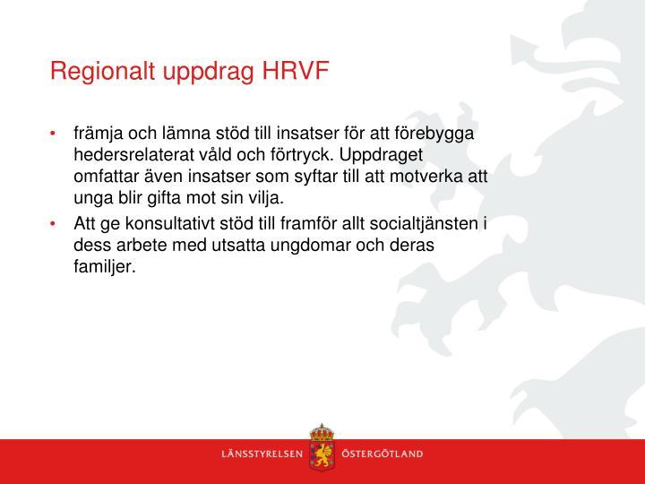 Regionalt uppdrag HRVF