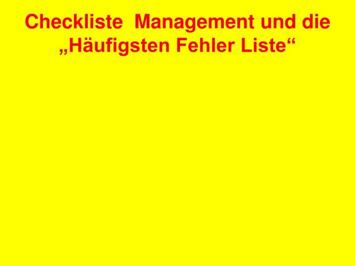 """Checkliste  Management und die """"Häufigsten Fehler Liste"""""""