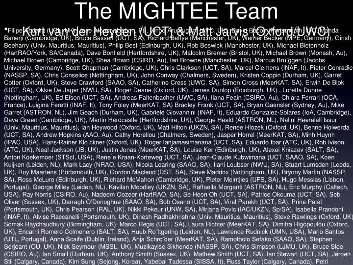 The MIGHTEE Team
