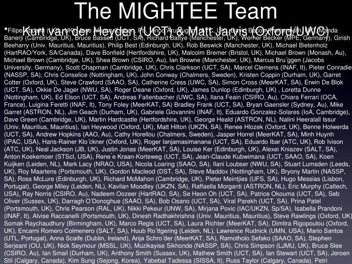 The MIGHTEE Team