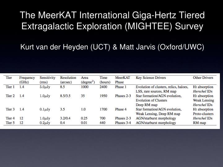 The MeerKAT International Giga-Hertz Tiered Extragalactic Exploration (MIGHTEE) Survey