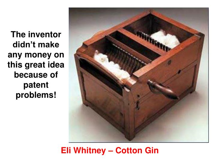 The inventor didn't make any money on this great idea because of patent problems!