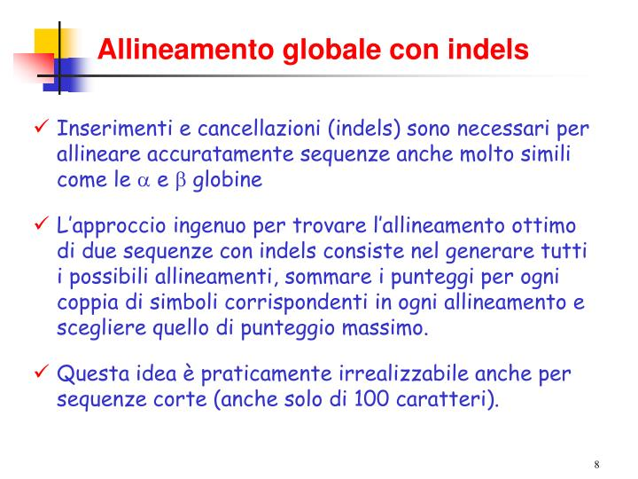 Allineamento globale con indels