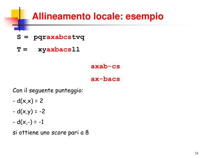 Allineamento locale: esempio