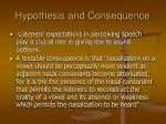 hypothesis and consequence