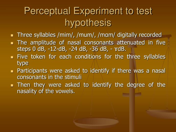 Perceptual Experiment to test hypothesis