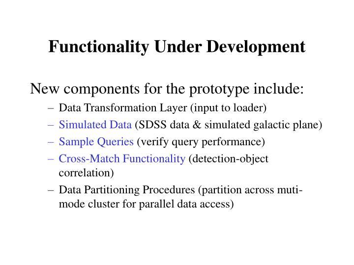 Functionality Under Development