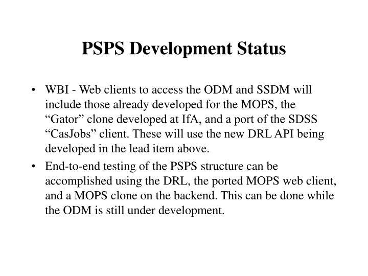 PSPS Development Status