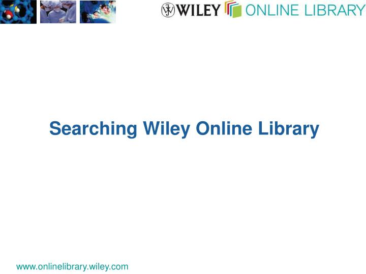 Searching Wiley Online Library