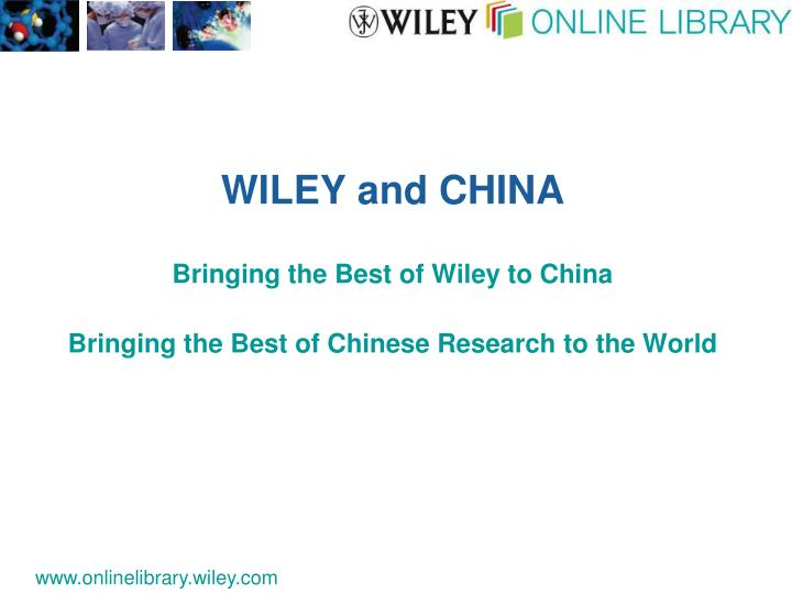 WILEY and CHINA
