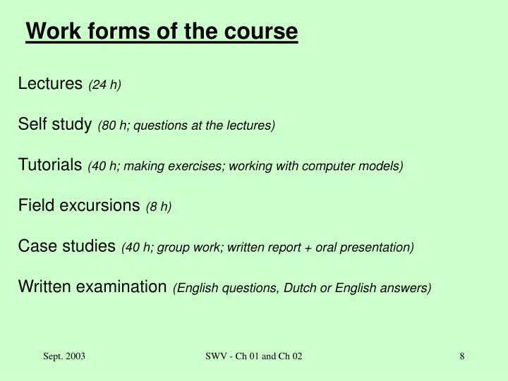 Work forms of the course