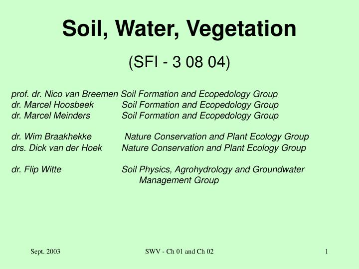 Soil water vegetation sfi 3 08 04