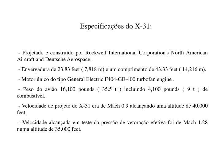 Especificações do X-31: