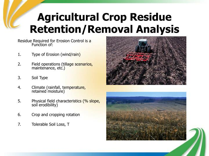 Agricultural Crop Residue Retention/Removal Analysis