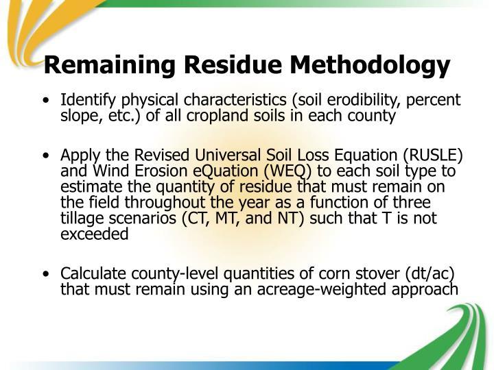 Remaining Residue Methodology