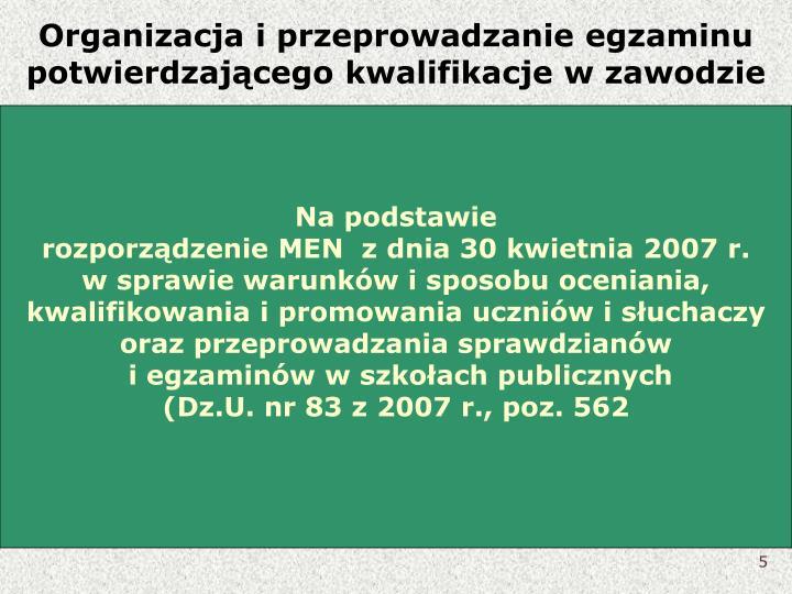 Organizacja i przeprowadzanie egzaminu potwierdzającego kwalifikacje w zawodzie