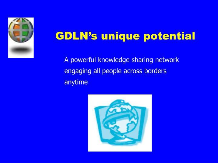 GDLN's unique potential