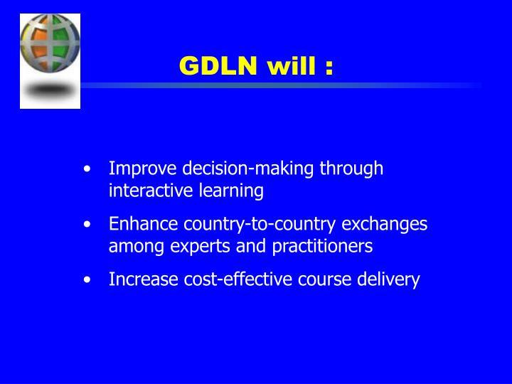 GDLN will :