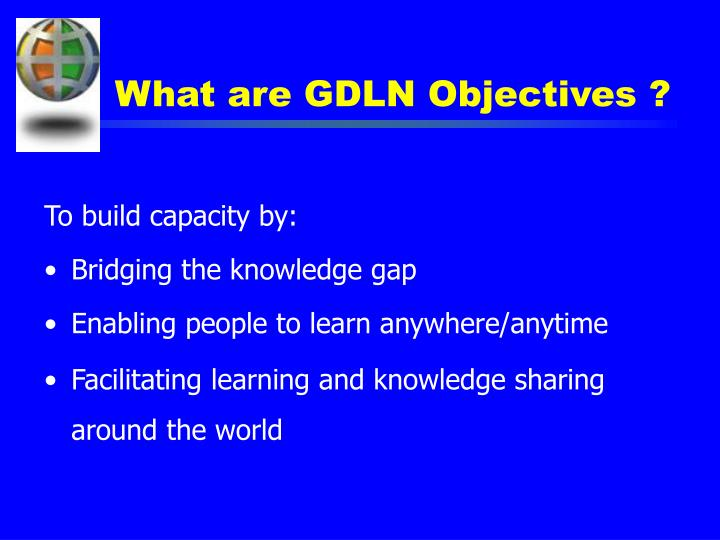 What are GDLN Objectives ?