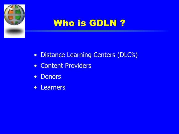 Who is GDLN ?