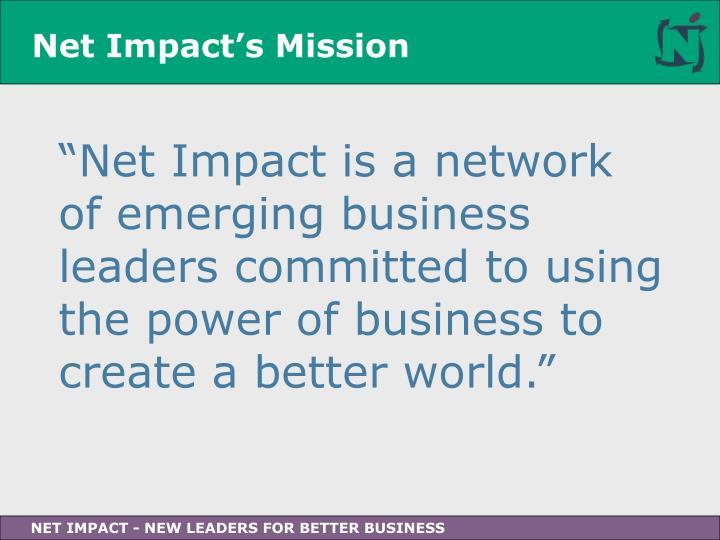Net Impact's Mission