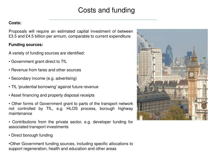 Costs and funding