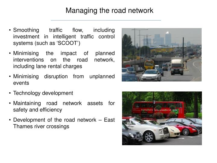 Managing the road network